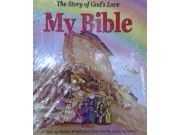 My Bible: The story of God's Love.